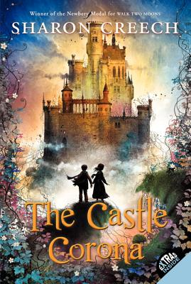 The Castle Corona By Creech, Sharon/ Diaz, David (ILT)